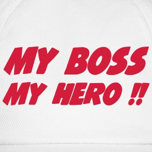 My boss My hero !! 222 T-shirts - Baseballcap