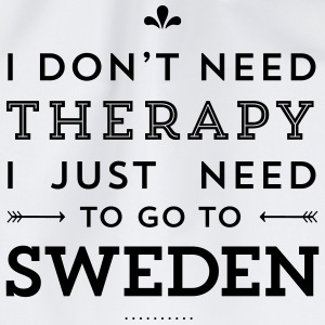I don't need Therapy, I just need to go to Sweden Tassen & Zubehör - Turnbeutel