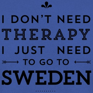 I don't need Therapy, I just need to go to Sweden Taschen & Rucksäcke - Männer Pullover