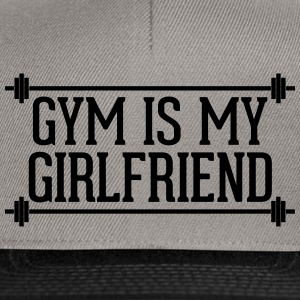 Gym Is My Girlfriend  Sweat-shirts - Casquette snapback