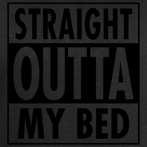 Straight Outta My Bed T-Shirts - Men's Sweatshirt by Stanley & Stella