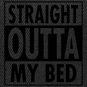 Straight Outta My Bed T-shirts - Snapback cap