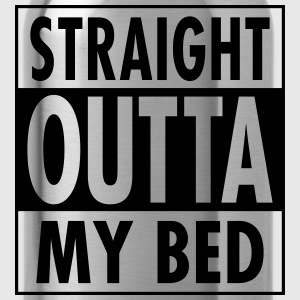 Straight Outta My Bed T-Shirts - Water Bottle