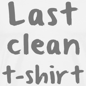 LAST CLEAN SHIRT  Aprons - Men's Premium T-Shirt