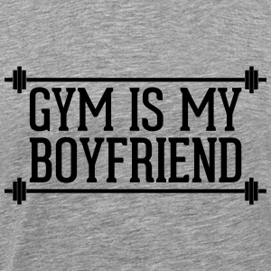 Gym Is My Boyfriend  Débardeurs - T-shirt Premium Homme