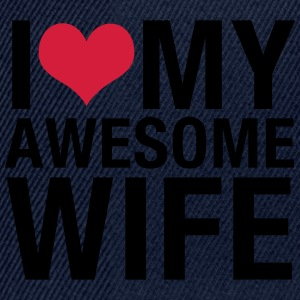 I Love My Awesome Wife T-Shirts - Snapback Cap