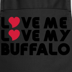 Love Me Love My Buffalo T-Shirts - Cooking Apron