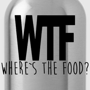 WTF - WHERE IS THE FOOD? T-shirts - Vattenflaska