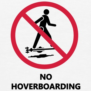 No hoverboarding - T-shirt Premium Homme