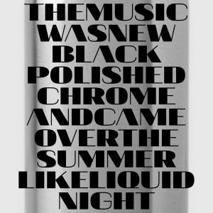 The Music was new polished chrome - Trinkflasche