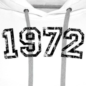 Year 1972 Birthday Design Vintage Anniversary T-Shirts - Men's Premium Hoodie