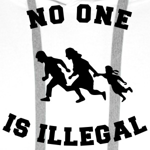 no one is illegal T-Shirts - Men's Premium Hoodie