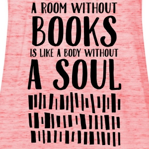 A Room Without Books Is Like A Body Without Soul Camisetas - Camiseta de tirantes mujer, de Bella