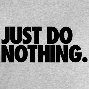 Just Do Nothing Débardeurs - Sweat-shirt Homme Stanley & Stella