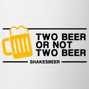 Two Beer or not Two Beer - Mug