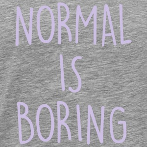 NORMAL IS BORING Gensere - Premium T-skjorte for menn