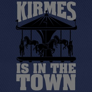 Kirmes is in the Town Camisetas - Gorra béisbol