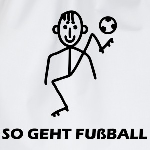 So geht Fußball Sports wear - Drawstring Bag