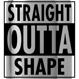 Straight Outta Shape Tee shirts - Gourde