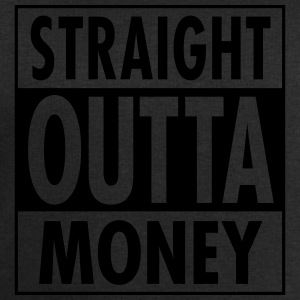 Straight Outta Money T-Shirts - Men's Sweatshirt by Stanley & Stella