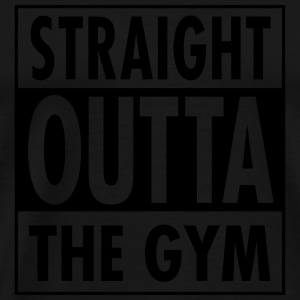 Straight Outta The Gym Toppar - Premium-T-shirt herr