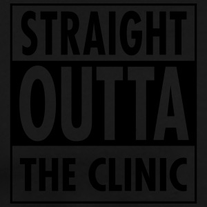Straight Outta The Clinic Sweat-shirts - T-shirt Premium Homme
