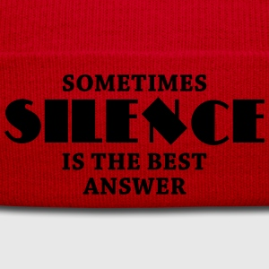 Sometimes silence is the best answer Tee shirts - Bonnet d'hiver