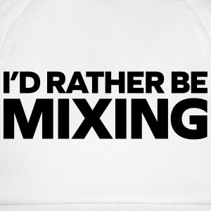 Rather Be Mixing Tank Tops - Baseball Cap