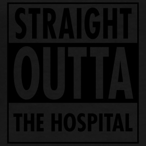 Straight Outta The Hospital Bags & Backpacks - Men's Premium T-Shirt