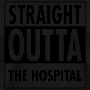 Straight Outta The Hospital Langarmshirts - Männer Premium T-Shirt