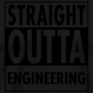 Straight Outta Engineering Sweat-shirts - T-shirt Premium Homme