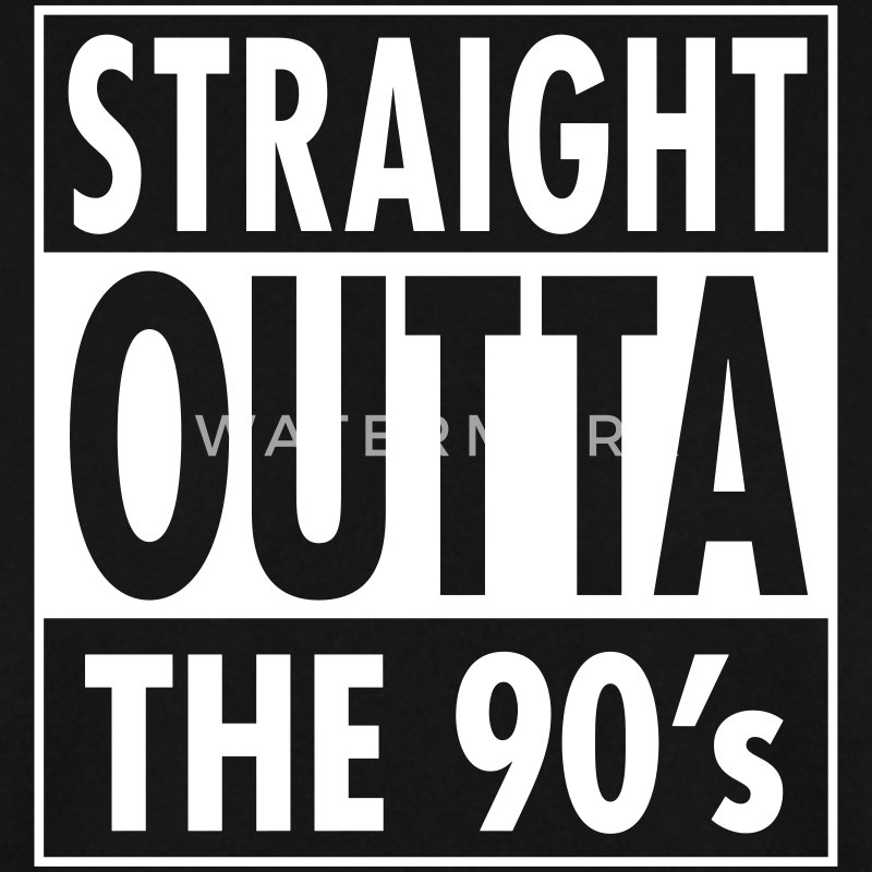 Straight Outta The 90's Hoodies & Sweatshirts - Men's Sweatshirt