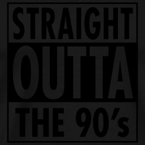 Straight Outta The 90's Toppar - Premium-T-shirt herr