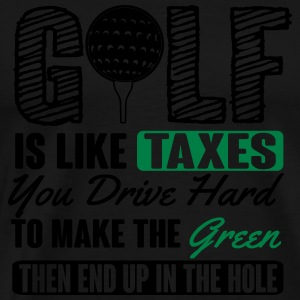 Golf is like taxes - end up in the hole Tank Tops - Men's Premium T-Shirt