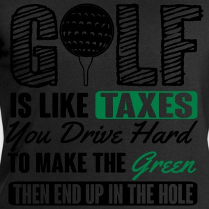 Golf is like taxes - end up in the hole T-Shirts - Men's Sweatshirt by Stanley & Stella