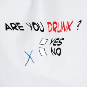 Are you drunk ? - Turnbeutel