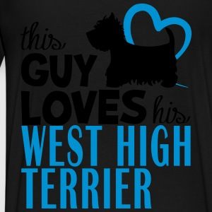 This guy loves his west high terrier Felpe - Maglietta Premium da uomo
