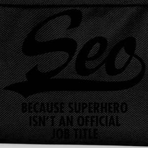 Seo -Because Superhero Isn't An Official Job Title Tee shirts - Sac à dos Enfant