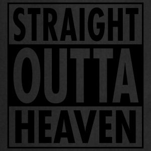 Straight Outta Heaven Tee shirts - Tablier de cuisine