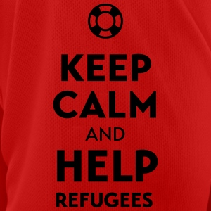 Keep calm + help Refugees Mugs & Drinkware - Men's Breathable T-Shirt