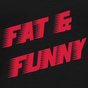 Fat & Funny Mugs & Drinkware - Men's Premium T-Shirt