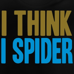 I THINK I SPIDER (DENGLISCH) Sweats - T-shirt Bébé
