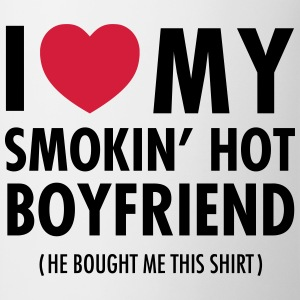 I Love My Smokin' Hot Boyfriend ( He Bought...) T-shirts - Mok