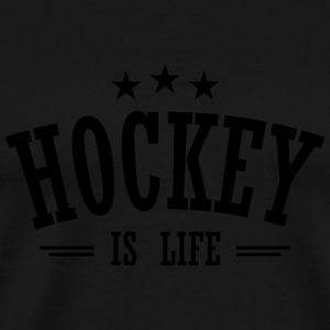 hockey is life 3 Long sleeve shirts - Men's Premium T-Shirt