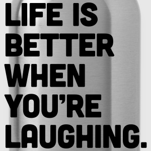 Life When You're Laughing  T-shirts - Vattenflaska