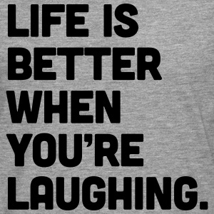 Life When You're Laughing  Tee shirts - T-shirt manches longues Premium Homme