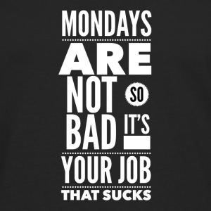 Mondays are not so bad it's your job Caps & luer - Premium langermet T-skjorte for menn