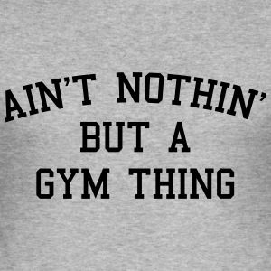 A Gym Thing Sweaters - slim fit T-shirt