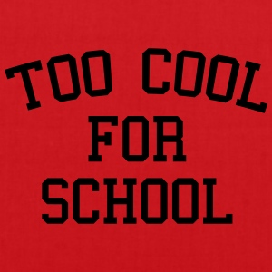 Too Cool For School T-Shirts - Tote Bag