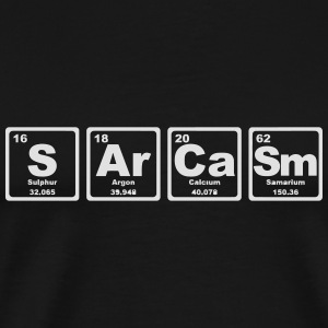 SARCASM PERIODIC TABLE Long Sleeve Shirts - Men's Premium T-Shirt